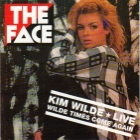Kim Wilde - Wilde Times Come Back Again (Live) (1994)