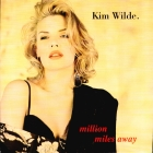 Kim Wilde - Million Miles Away (1992)